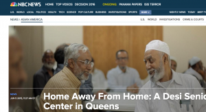 NBC News did an entire feature on India Home's Desi Senior Center